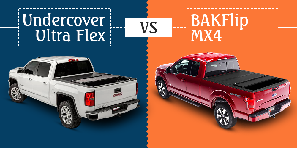 Undercover Ultra Flex Vs Bakflip Mx4 Which One Should You Get Tonneaucovered Com